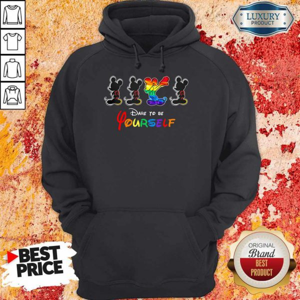 Good LGBT Mickey Mouse Dare To Be Yourself Hoodie