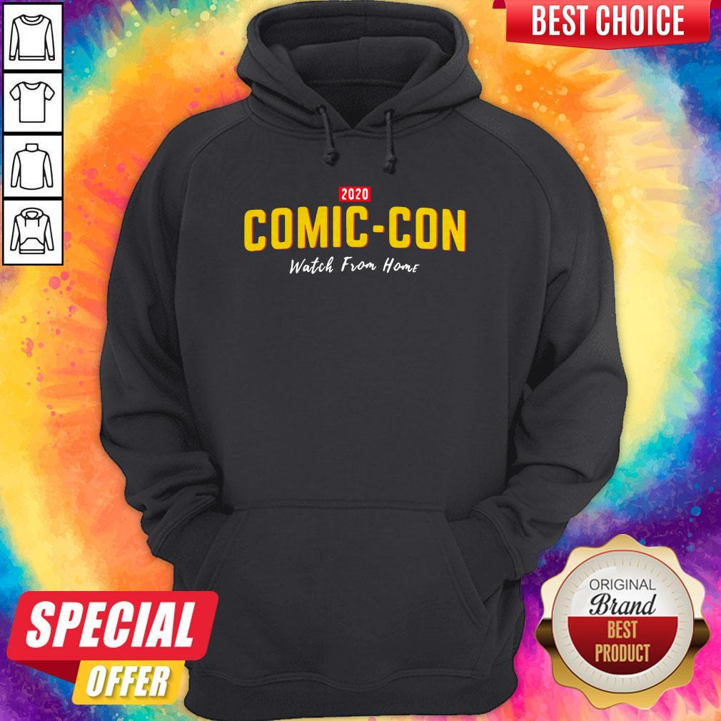 2020 Comiccon Watch From Home Hoodie