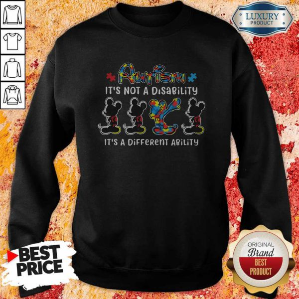 Mickey Mouse Autism It's Not A Disability It's A Different Ability Sweatshirt