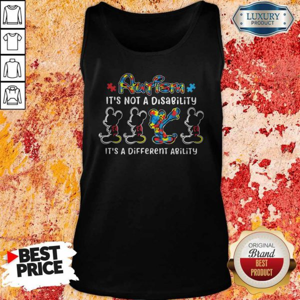 Mickey Mouse Autism It's Not A Disability It's A Different Ability Tank Top