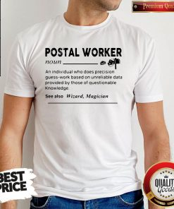 Perfect Postal Worker Definition Shirt