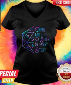 Top There Are 20 Sides To Every Story V-neck
