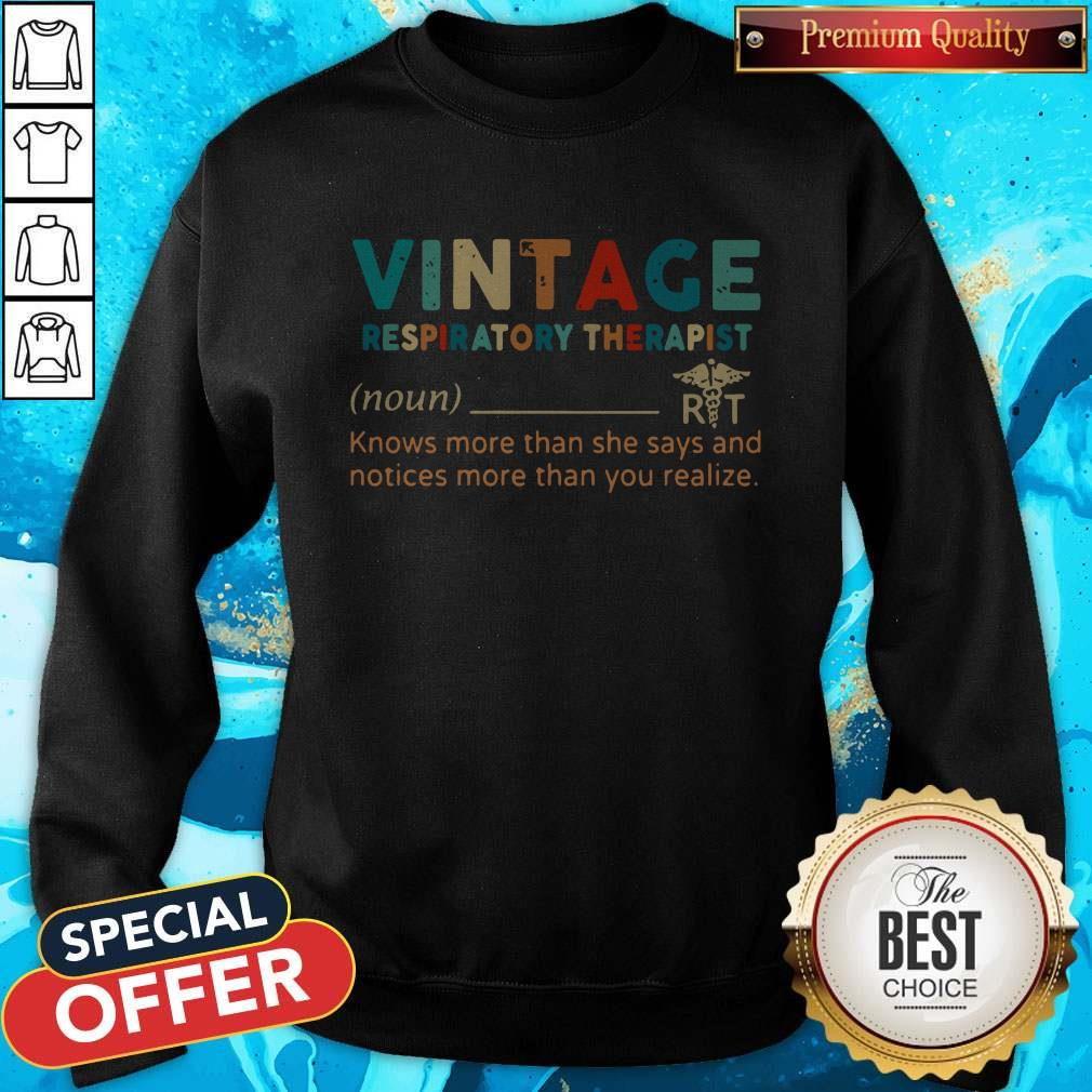 Vintage Respiratory Therapist Knows More Than She Says And Notices More Than You Realize Hoodie