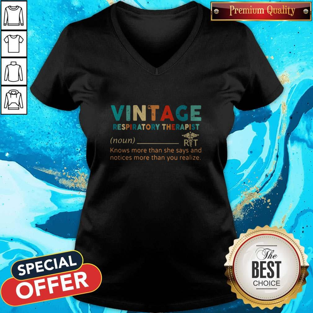 Vintage Respiratory Therapist Knows More Than She Says And Notices More Than You Realize V-neck