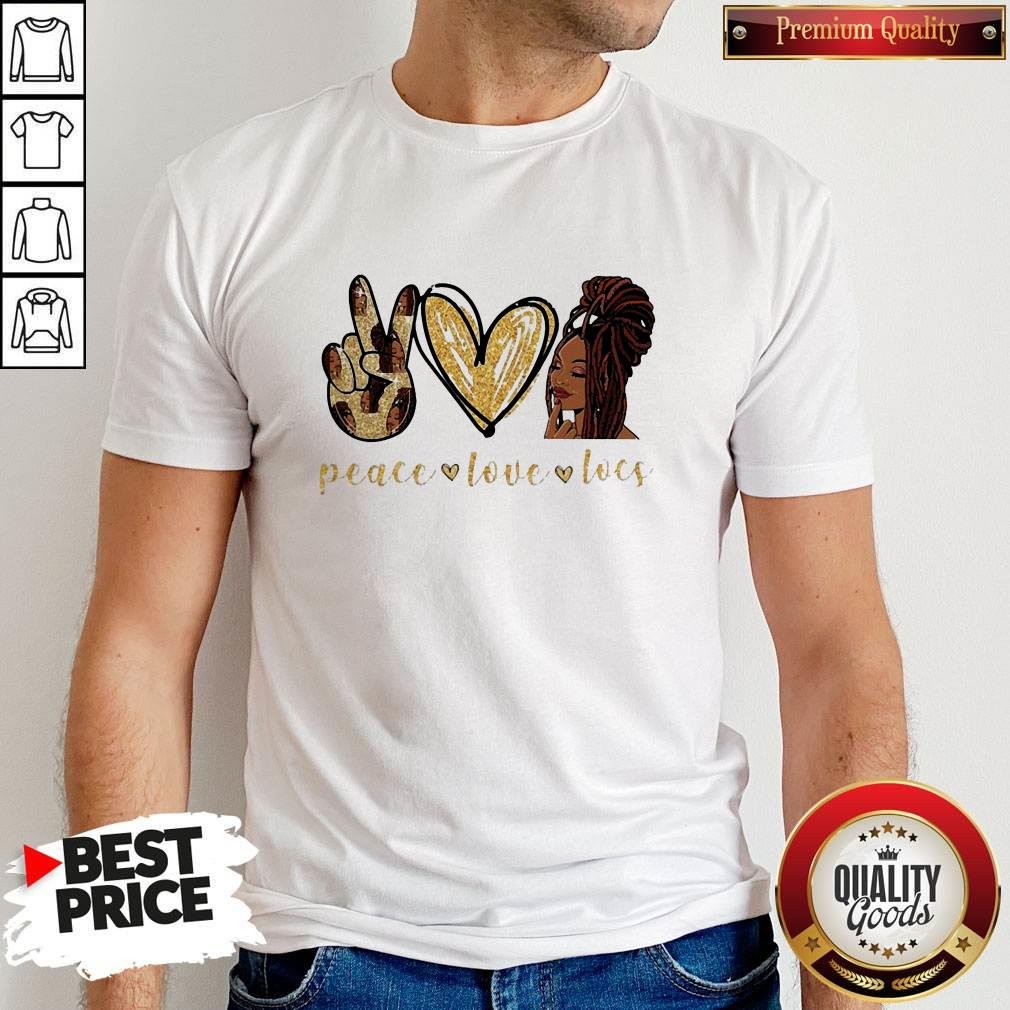 Funny Peace Love Locs Shirt Effecttee T Shirt Design Trends For 2020