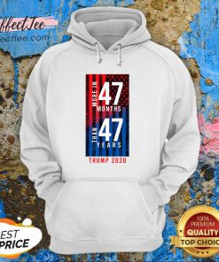 2020 Election Trump Biden Debate 47 Months 47 Years Hoodie