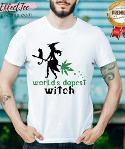 Weed Worlds Dopest Witch Shirt