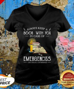 Always Keep A Book With You In Case Of Emergencies Like Social Gatherings V Neck- Desgin By Effecttee.com