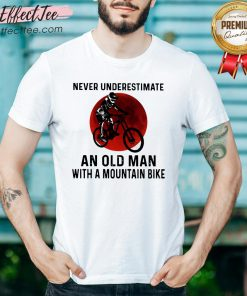 Hot Never Underestimate An Old Man With A Mountain Bike Blood Moon Shirt - Design By Effecttee.com