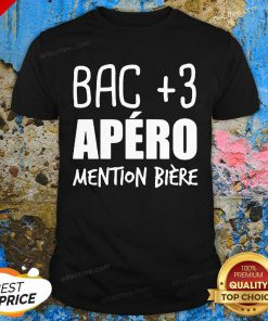 Bac +3 Apero Mention Biere T-Shirt- Desgin By Effecttee.com