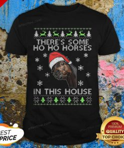 There's Some Ho Ho Horses In This House Ugly Christmas Shirt- Desgin By Effecttee.com