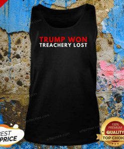 Trump Won Treachery Lost Election Fraud 2020 Tank Top- Design By Effecttee.com