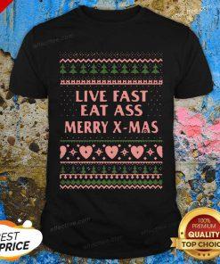 Live Fast Eat Ass Merry X-mas Ugly Christmas Shirt - Design By Effecttee.com