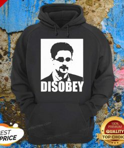 Edward Snowden Disobey Hoodie - Design By Effecttee.com