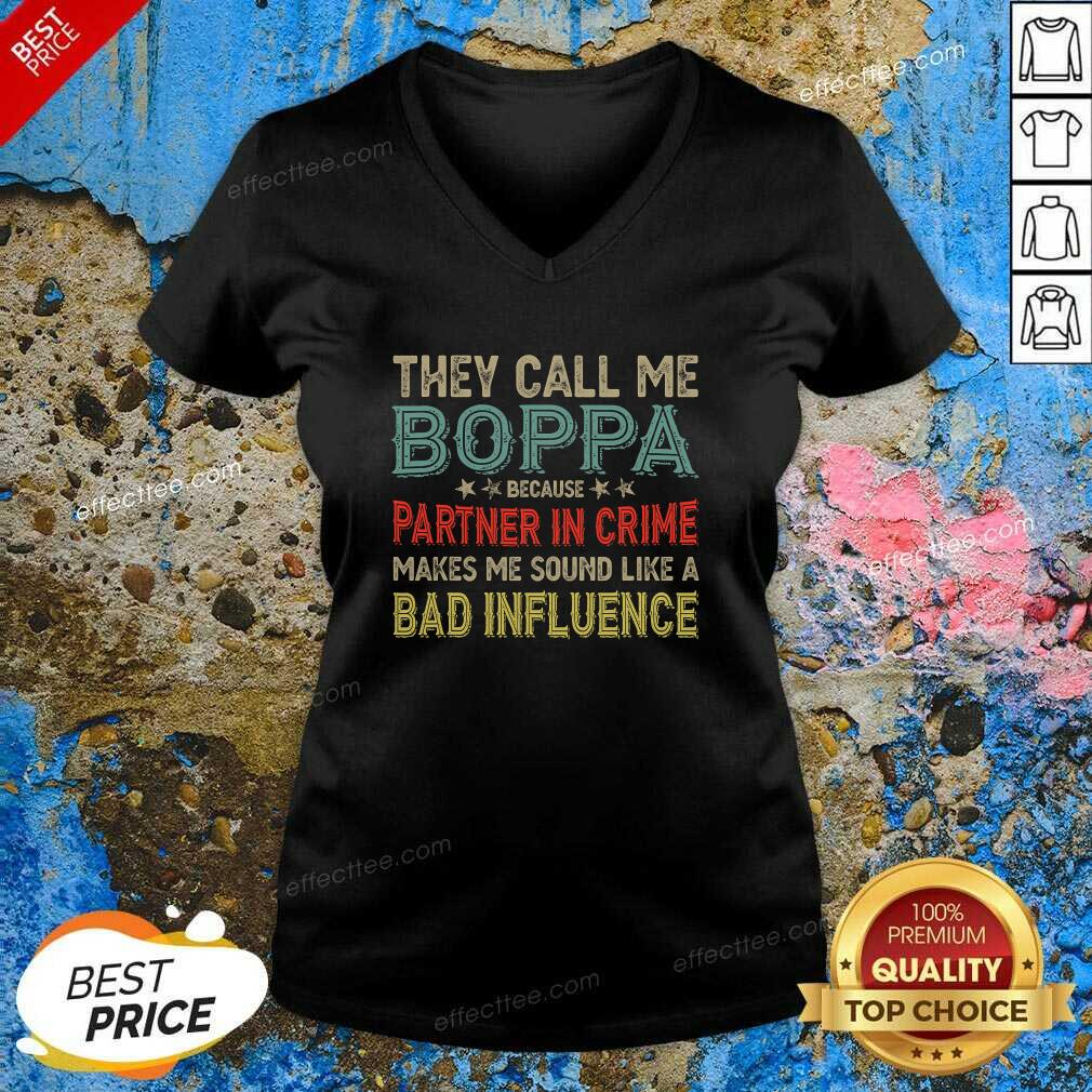 They Call Me Boppa Because Partner In Crime Makes Me Sound Like A Bad Influence Fathers Day Vintage V Neck - Design By Effecttee.com