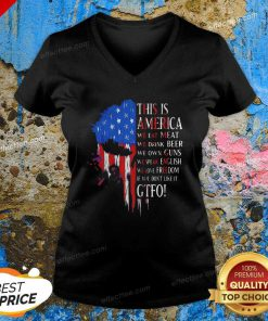 This Is America We Eat Meat We Drink Beer We Own Guns We Speak English Freedom V Neck- Design By Effecttee.com