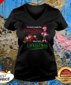 Flamingo Santa I've Been Ready For Christmas Since Last Christmas Gift V Neck - Design By Effecttee.com