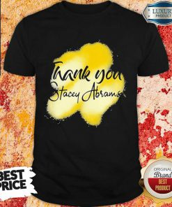 Angry 1 Thank You Stacey Abrams Shirt