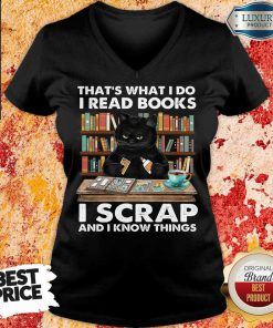 Unhappy Black Cat Thats What I Do I Read Books 13 I Scrap And I Know Things V-neck - Design by Effecttee.com