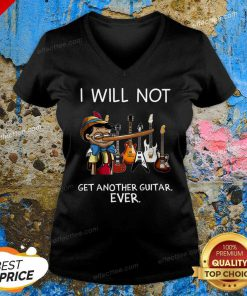 Perfect I Will Not Get Another Guitar Ever V-neck