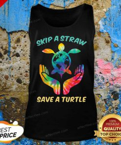 Top Skip The Plastic A Straw To Save A Turtle Tank Top