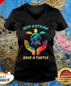 Top Skip The Plastic A Straw To Save A Turtle V-neck