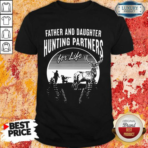 Father And Daughter Hunting Partners Shirt