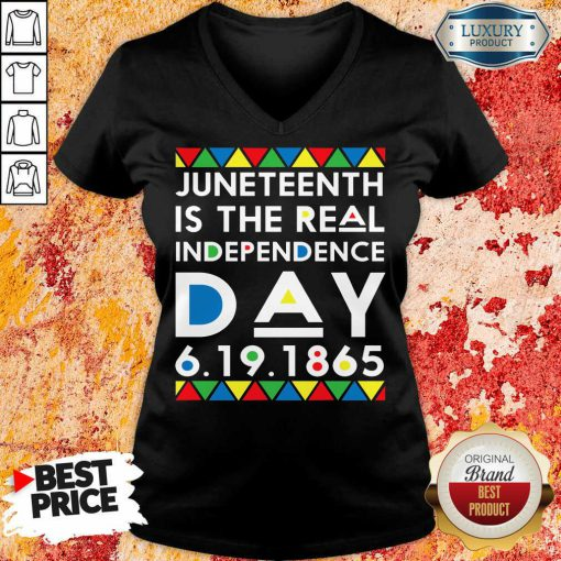 Juneteenth Is The Real Independence Day V-neck