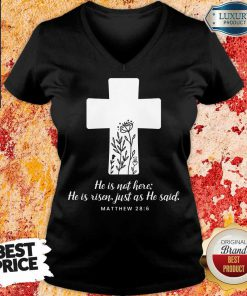 Vip He Is Not Here He Is Risen V-neck