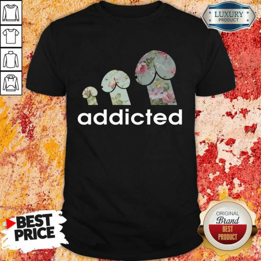 Top Addicted To Dogs Shirt