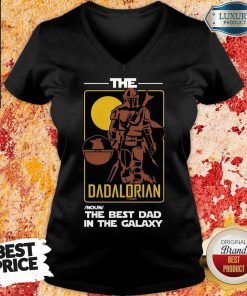 Vip The Best Dad The Dadalorian V-neck