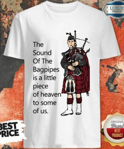 Vip The Sound Of The Bagpipes Shirt